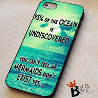Mermaids quote iPhone 4s iphone 5 iphone 5s iphone 6 case, Samsung s3 samsung s4 samsung s5 note 3 note 4 case, iPod 4 5 Case