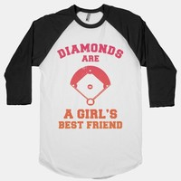 Diamonds are a Girls Best Friend (baseball shirt) | HUMAN