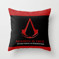 Assassin's creed nothing is true everything is permited Throw Pillow case by Three Second