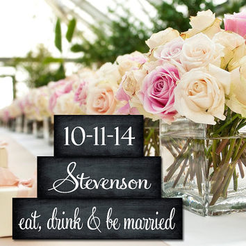 Personalized Chalkboard Wedding Blocks Eat Drink and Be Married Centerpiece Name and Established Date Anniversary Sign Romance Couples