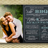 I Do BBQ Bridal Shower/Wedding/Engagement Party or Birthday Invitation - Photo Chalkboard Typography - Any Colors