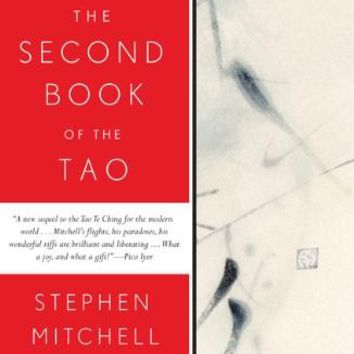The Second Book of the Tao: Compiled and Adapted from the Chuang-Tzu and the Chung Yung, with Commentaries
