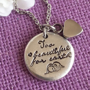 Urn Cremation Jewelry Necklace - Too beautiful for earth - Miscarriage Keepsake Necklace - Memorial Jewelry Child loss - Remembrance Infant