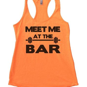 MEET ME AT THE BAR Womens Workout Tank Top