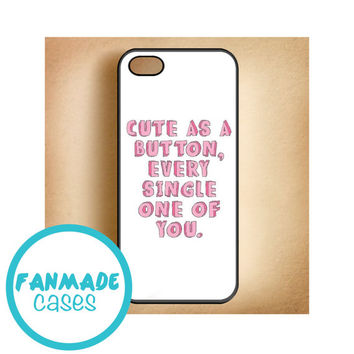 Cute As a Button, Every Single One of You 4/4s 5/5s/5c & iPod 4/5 Rubber Case