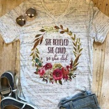 She Believed She Could So She Did Heather Floral Wreath Graphic Womens Tee