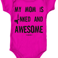 """Infant's """"My Mom Is Inked And Awesome"""" Onesuit by Rudechix (Pink)"""