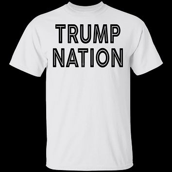 Trump Nation T-Shirt
