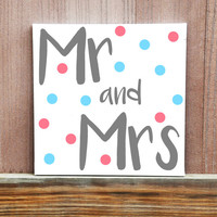 Wedding Gift, Mr + Mrs Hand Painted Canvas, Wedding Decor, Wedding Idea, Gift For Couple, Reception Decor, Love Quote, Home Decor, Wall Art