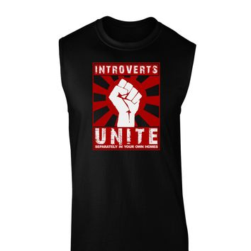 Introverts Unite Funny Dark Muscle Shirt  by TooLoud