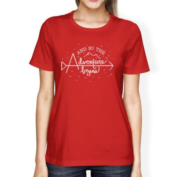 And So The Adventure Begins Womens Red Shirt
