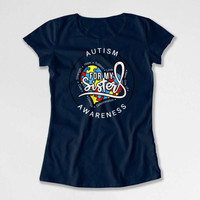 Autism Advocate Big Sister T Shirt Awareness Ribbon Brother Gifts Autism Spectrum Day Month For My Sister Mens Ladies Youth Tee DN-616