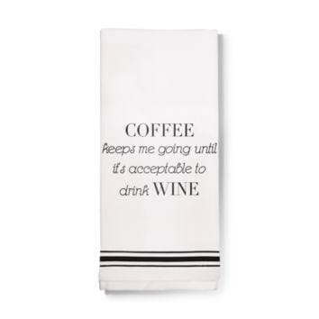 Towel- Coffee until Wine