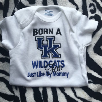 Born A KENTUCKY WILDCATS Fan Just Like My Daddy 44228f5a36fa