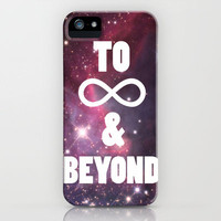 to infinity & beyond iPhone Case | Society6