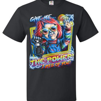 Give Me The Power Chucky Adult Unisex T-Shirt