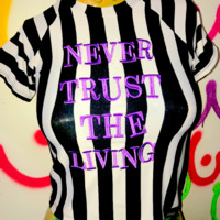 SWEET LORD O'MIGHTY! NEVER TRUST THE LIVING CROP TEE