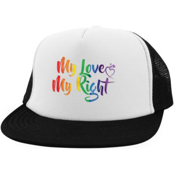 Gay Pride Trucker Hat My Love My Right
