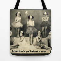 "America's got talent ~ 1944 ""The Play""  Tote Bag by RQ Designs (Retro Quotes)"