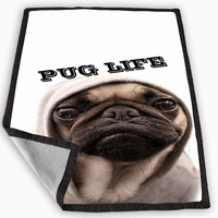 Funny Pug Life Blanket for Kids Blanket, Fleece Blanket Cute and Awesome Blanket for your bedding, Blanket fleece *
