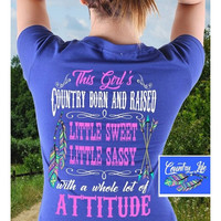 Country Life Southern Attitude Born And Raised T-Shirt