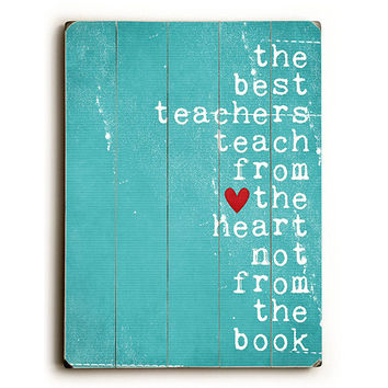 Best Teachers by Artist Cheryl Overton Wood Sign