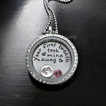 Your first breath took mine away Floating Locket / New Mom Locket / Grandma Necklace / Hand Stamped Jewelry