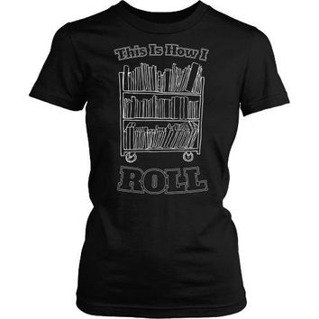 Librarian - This Is How I Roll