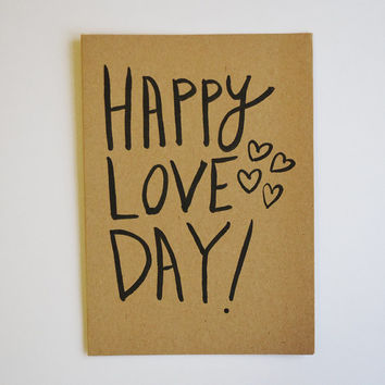 Happy Love Day Valentine kraft paper card 5x7 A7 greeting card / Valentines day / anniversary / relationships /