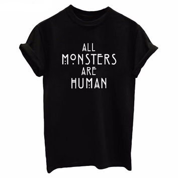 New Arrivals Women's Cotton Tops ALL MONSTERS ARE HUMAN Letter Print O-neck T-shirts Black White Trendy Tee Shirt