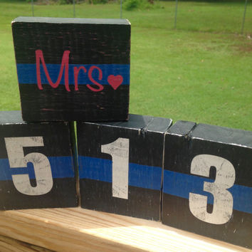 Police wife Mrs. badge/call number repurposed wooden blocks with thin blue line