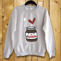 I Love Nutella,sweatshirt for women and men,
