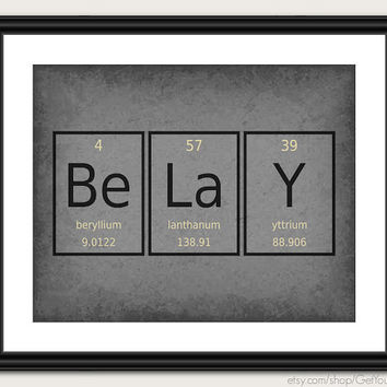 Periodic Table Word Poster - Belay - Wall Art Print - Available as 8x10, 11x14 or 16x20