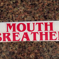 Stranger Things Sticker - Mouth Breather - Vinyl Decal