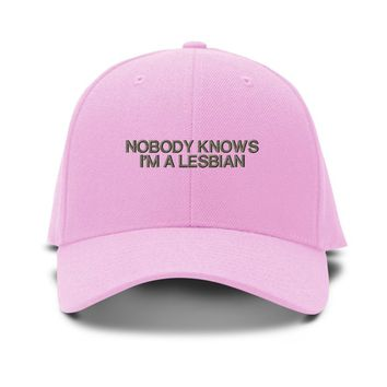 Nobody Knows I'm A Lesbian Gay Embroidered Adjustable Hat Baseball Cap