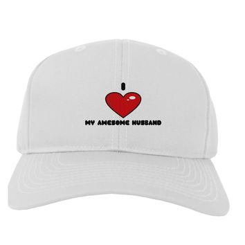 I Heart My Awesome Husband Adult Baseball Cap Hat by TooLoud