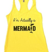 I'm Actually A Mermaid Womens Workout Tank Top