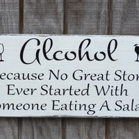 Wedding Sign Wedding Decor Alcohol Great Story Eating Salad Vintage Rustic Table Reception Ideas Party Celebration Bachelorette Decorations