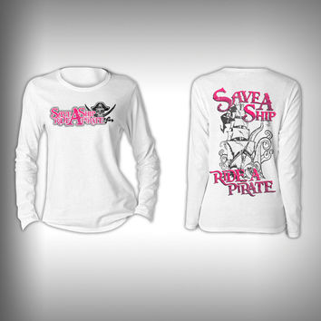 Save a Ship Ride a Pirate  - Womens Performance Shirt - Fishing Shirt