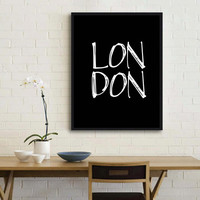 London,Inspirational quote,City poster,London Poster,Instant download,Digital print,wall decor,Home decor,World poster,Printable,Poster