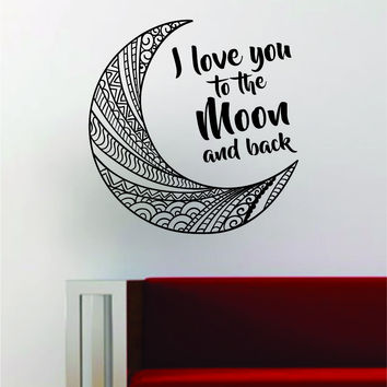 Moon I Love You To the Moon and Back Wall Decal Sticker Art Vinyl Room Decor Decoration Space Galaxy Stars