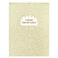 A Diary For My Child Lined Journal