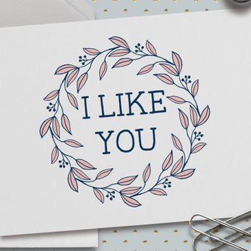 Cute Love Card, Card for Crush, I Like You, Crush On You, Cute Valentine Card, Pink Floral Wreath, Pink and Blue, 5.5 x 4.25 Inch (A2)