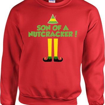 Funny Christmas Sweatshirt Buddy The Elf Son Of A Nutcracker Holiday Sweatshirt Presents For Holidays Christmas Gifts Xmas Hoodie - SA492
