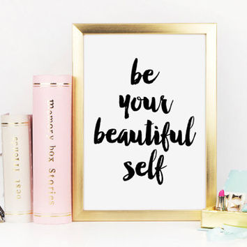 Be Your Beautiful Self, Hello Beautiful, Makeup Print, Inspirational Quote, Be You, Makeup Quote, Vanity Decor, Bathroom Art, Printable Art