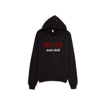 Netflix and Chill Hoodie Sweater