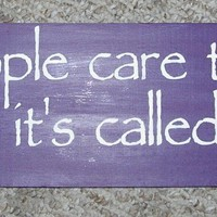 Winnie The Pooh  Wood Sign  Some People Care Too Much .... Primitive Wood Signs You Pick Colors ON SALE TODAY