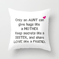 Aunt Quote Throw Pillow by C Designz