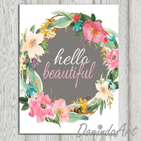 Hello beautiful print Printable quote Watercolor flower wreath Floral Nursery wall art Pink gray Girls quote 16x20, 5x7 8x10 Canvas Poster