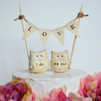 Wedding cake topper... i do, me too cats and LOVE banner included...package deal